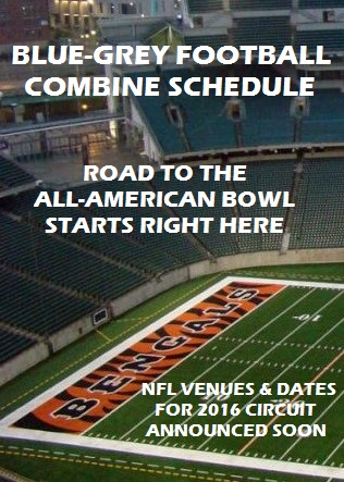 2016 Blue-Grey Combine Schedule banner